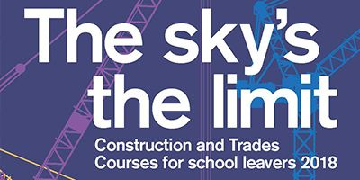 The sky's the limit with construction, engineering and trades courses